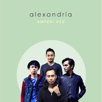 Lirik Lagu Alexandria Ampuni Aku