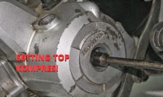 Cara Mudah Mencari TOP kompresi Pada Motor