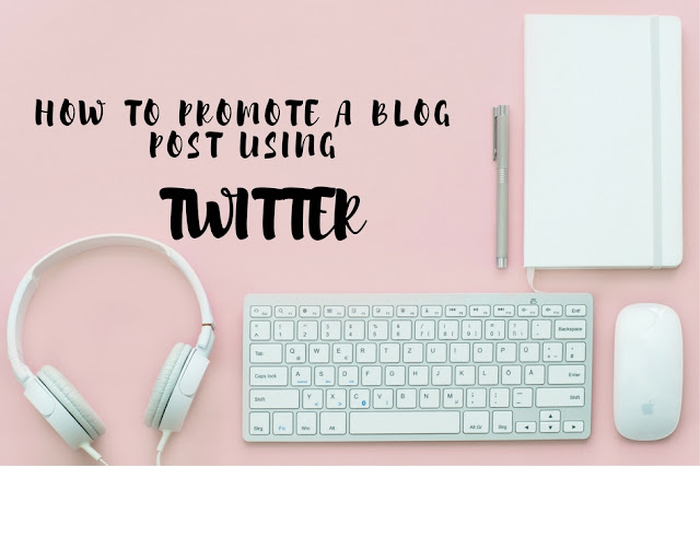 Promote a blog post using twitter
