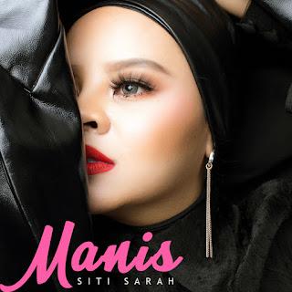Siti Sarah - Manis MP3