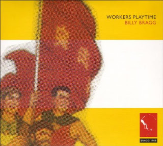 Billy Bragg's Worker's Playtime