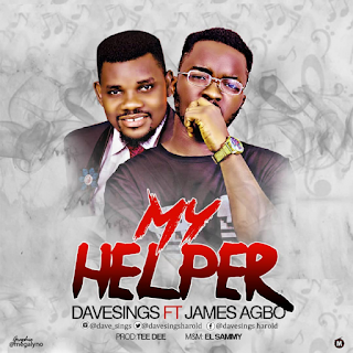 DOWNLOAD Music: My Helper – Davesings ft James Agbo mp3