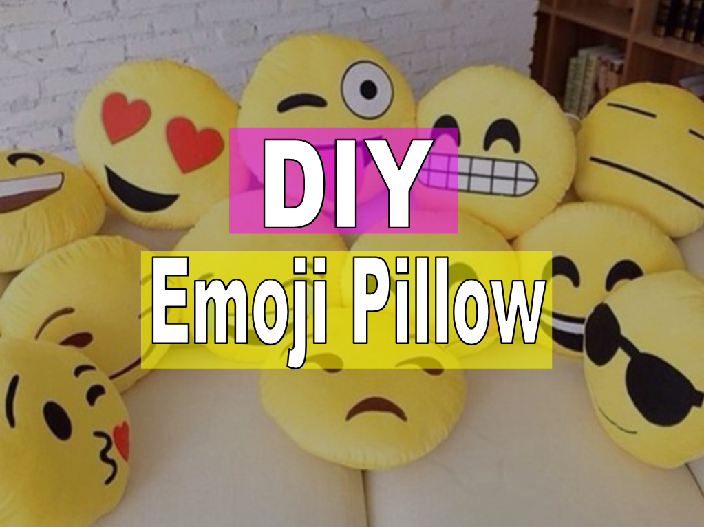 How To Make Emoji Pillows No Sew With