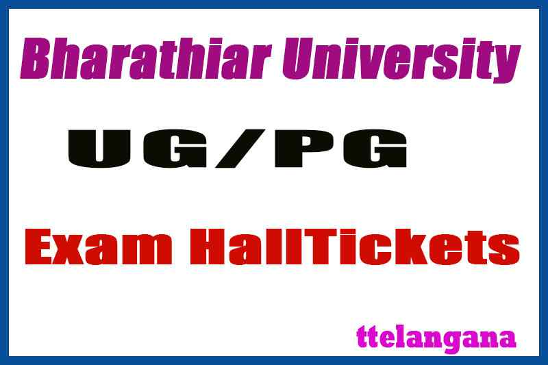 Bharathiar University UG / PG Exam Hall Ticket  Download