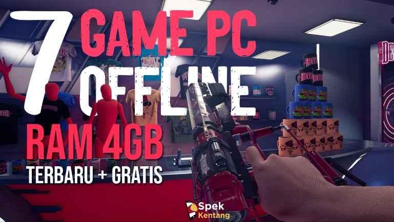 7 Game PC Offline Terbaik untuk RAM 4GB Gratis