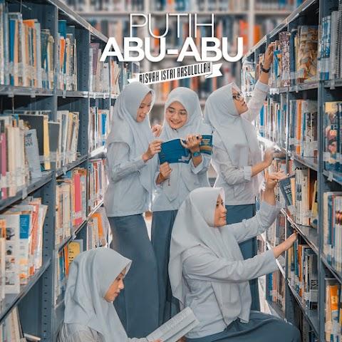 Putih Abu-Abu - Aisyah Istri Rasulullah MP3