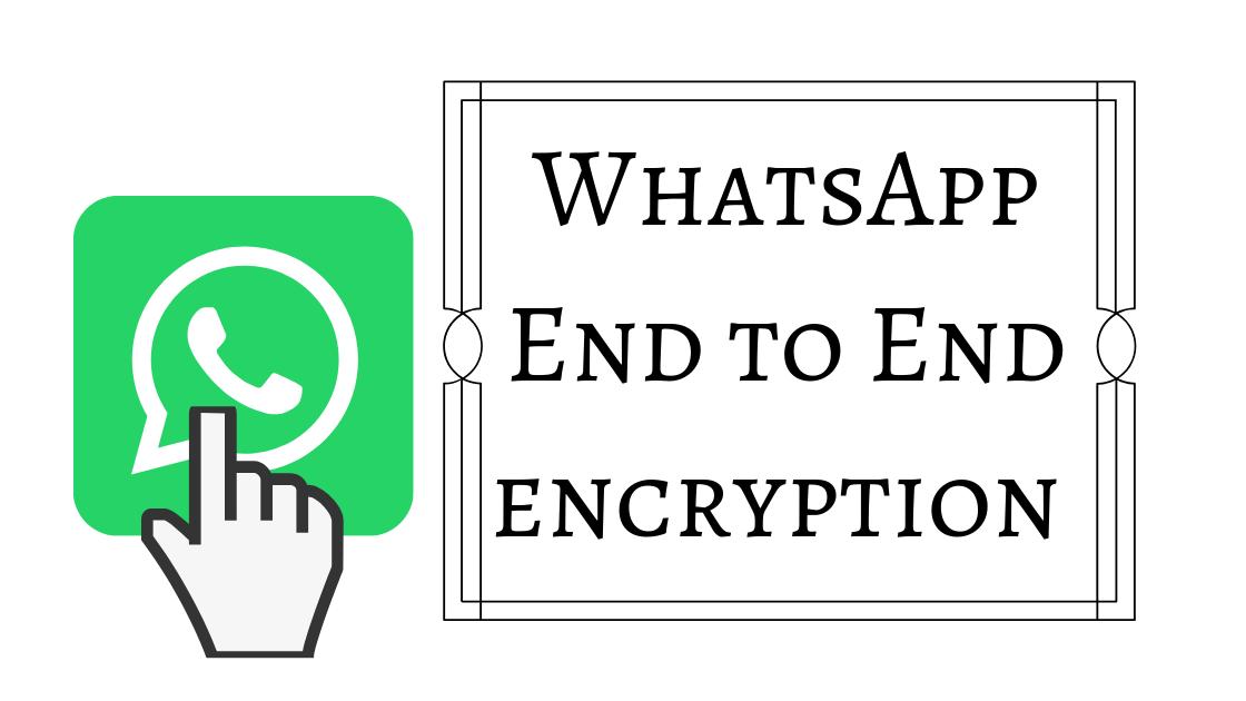End to end encryption kaise kaam karta hai,end to end verify kaise karen