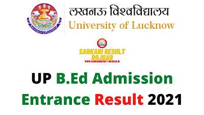 UP B.Ed Admission Entrance Result 2021