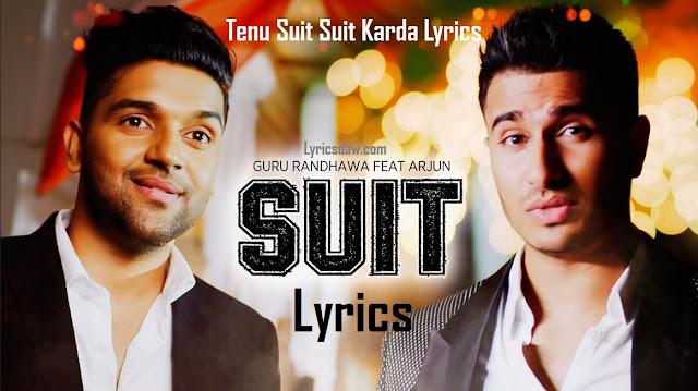 Tenu Suit Suit Karda Lyrics