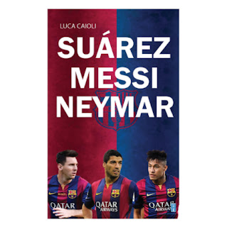 Suarez – Messi – Neymar ebook PDF EPUB AWZ3 PRC MOBI