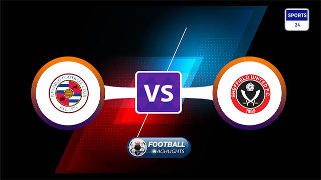 Reading vs Sheffield United – Highlights