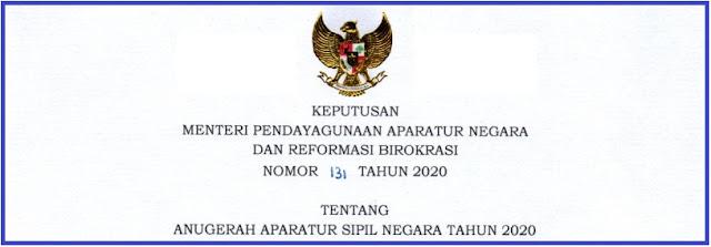 Tentang Pedoman Pelaksanaan Anugerah ASN KEPMENPAN RB NOMOR 131 TAHUN 2020 TENTANG PELAKSANAAN ANUGRAH ASN (PNS) TAHUN 2020