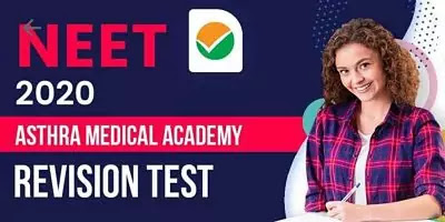 [PDF] Download NEET 2020 Asthra Medical Academy Revision Test
