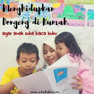 Menghidupkan dongeng agar anak suka baca buku