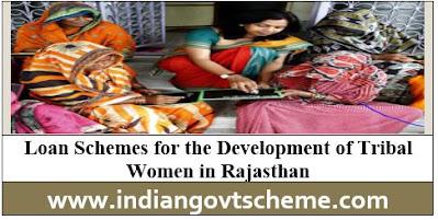 Loan Schemes for Tribal Women