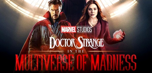 upcoming movies of marvel: Doctor Strange in the Multiverse of Madness