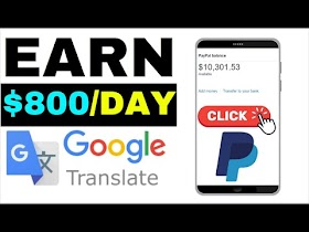 Earn $700 Daily From Google Translate! (How to Make Money Online)