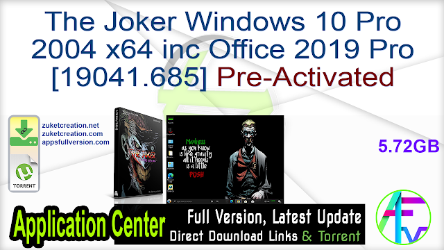 The Joker Windows 10 Pro 2004 x64 inc Office 2019 Pro [19041.685] Pre-Activated