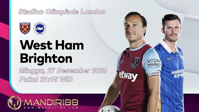 Prediksi West Ham United Vs Brighton Hove Albion, Minggu 27 Desember 2020 Pukul 21.15 WIB @ Mola TV