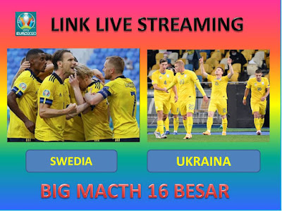 Link Live Streaming Euro 2020 SWEDIA VS UKRAINA Berlangsung Di Stadion Hampden Park