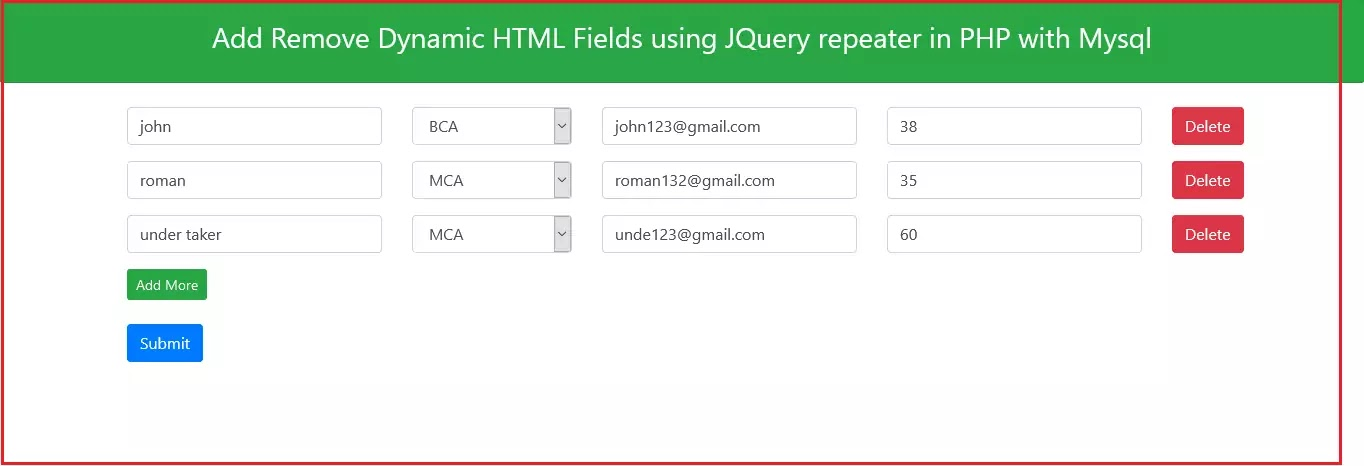 Add Remove Dynamic HTML Fields using JQuery repeater in PHP with Mysql dynamically add input fields and submit to database with JQuery Plugin in PHP Add Remove Dynamic HTML Fields using JQuery Plugin in PHP