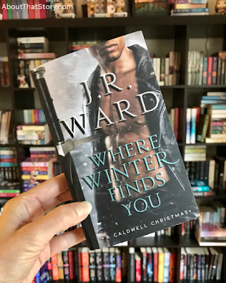 Book Review: Where Winter Finds You by J. R. Ward | About That Story