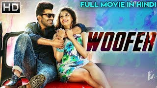 WOOFER (2019) Hindi Dubbed 300MB HDRip 480p x264 Download