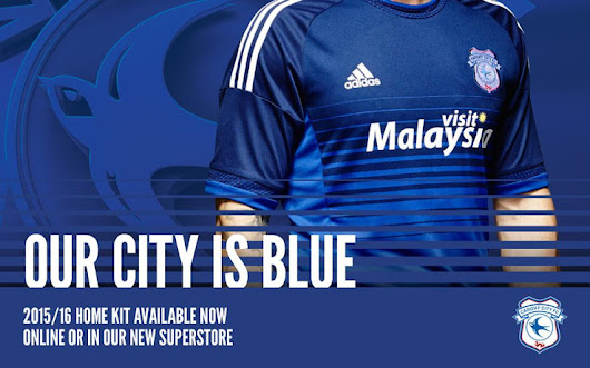 Blogger Sport Kit: Cardiff City FC Kit 2015 - 2016 Released