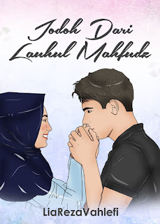 Chapter 22 : Jodoh Dari Lauhul Mahfudz