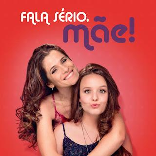 MP3 download Larissa Manoela, Ingrid Guimaraes & João Guilherme - Fala Sério, Mãe! - EP iTunes plus aac m4a mp3