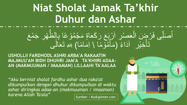 Niat Sholat Jamak Ta'khir Duhur dan Ashar