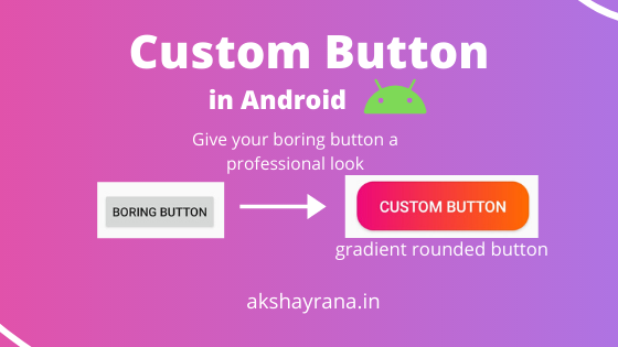 Custom Button in Android