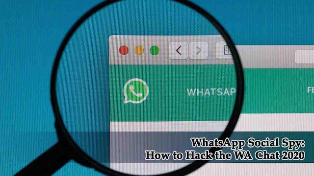Social Spy WhatsApp 2020