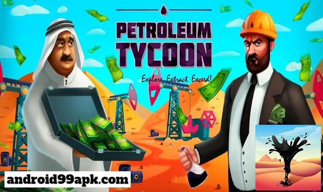 لعبة Oil Tycoon v4.0.4 مهكرة بحجم 84 ميجابايت للأندرويد