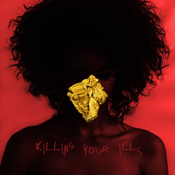 Esty - Killing Your Ills (feat. Tyga) [Single] Cover
