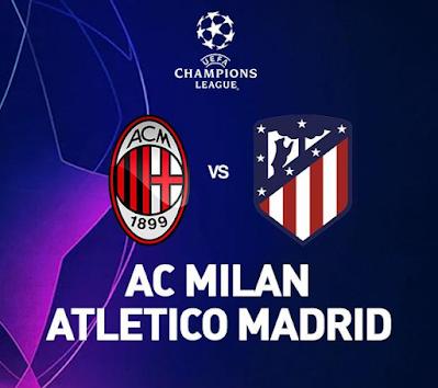 Link Live Streaming Liga Champion UEFA, AC Milan Vs Atletico Madrid Kamis, Pukul 02.00 WIB