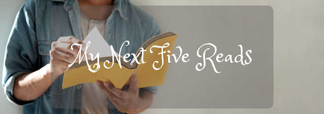 My Next Five Reads banner