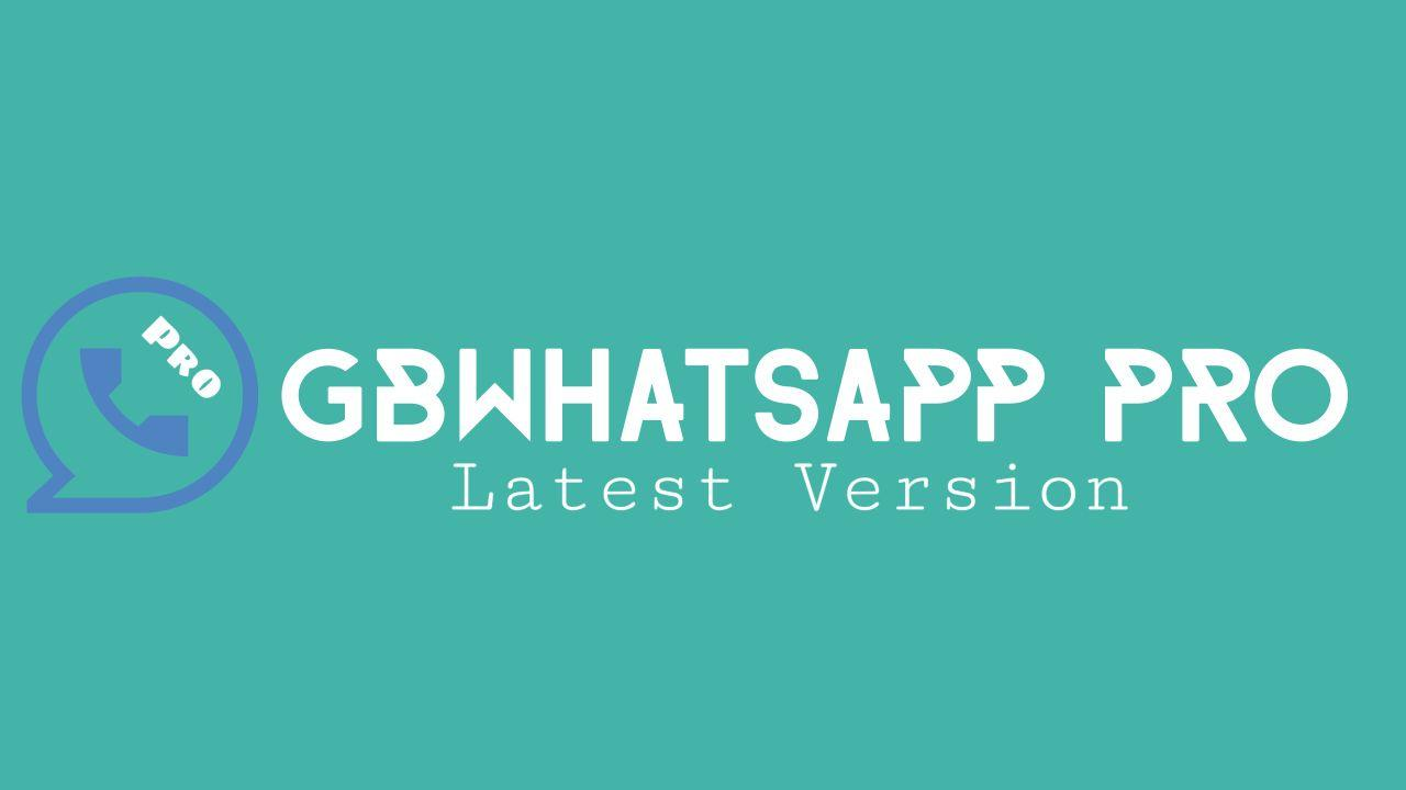 Gbwhatsapp Pro Apk 10 20 Download Latest Version 2020