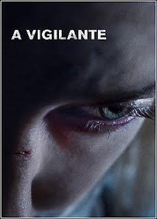 Baixar A Vigilante Torrent Dublado - BluRay 720p/1080p