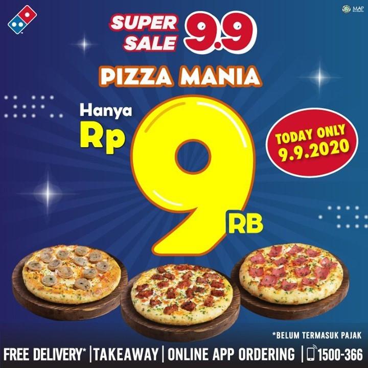Dominos Pizza Promo SUPER SALE 99 Pizza Mania Cuma Rp 9,-