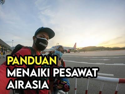 Panduan Mula Mula Menaiki Pesawat Airasia