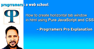 How to create horizontal tab window in html using JavaScript and CSS – progrramers