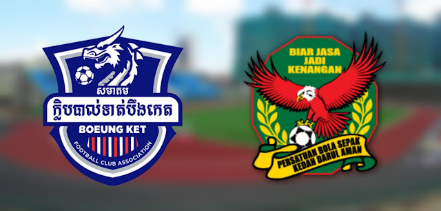 Live Streaming Boeung Ket FC vs Kedah 9.1.2020 Friendly Match