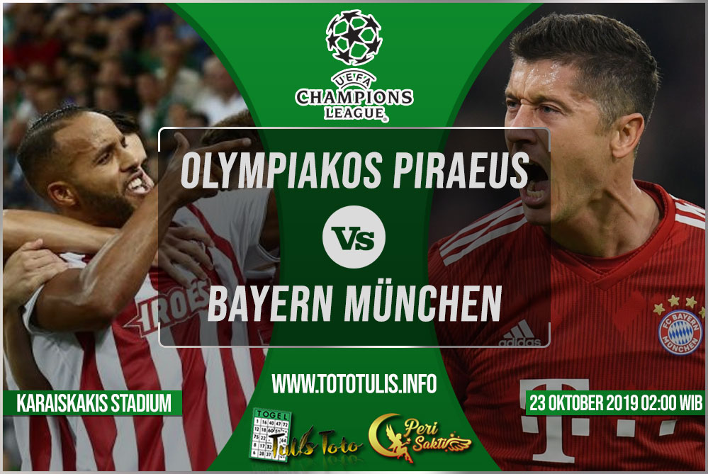 Prediksi Olympiakos Piraeus vs Bayern München 23 Oktober 2019