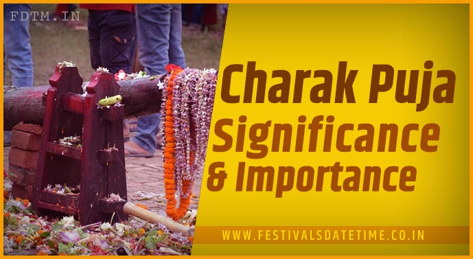 Charak Puja: Know The Significance and Importance of Charak Puja