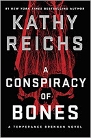 A Conspiracy of Bones by Kathy Reichs book cover and review