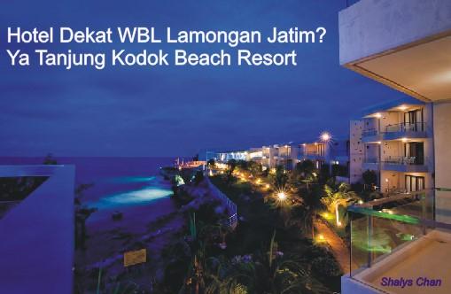 Hotel Dekat WBL Lamongan Jatim? Ya Tanjung Kodok Beach Resort