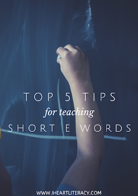 The Top Five Tips for Teaching Short E Words #phonics #teaching #kindergarten #1stgrade #2ndgrade #shorte #CVC