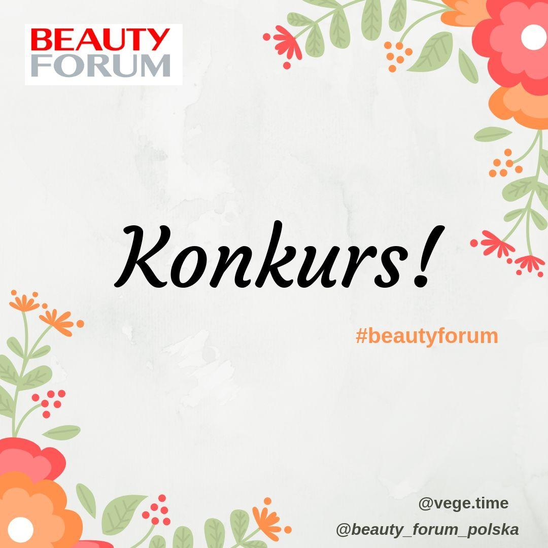 KONKURS! Wygraj wejściówkę na Targi Kosmetyczne Beauty Forum
