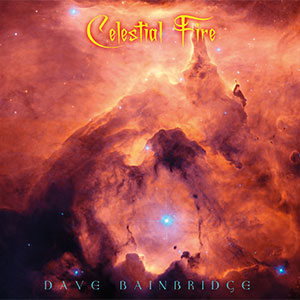 Dave Bainbridge Celestial Fire